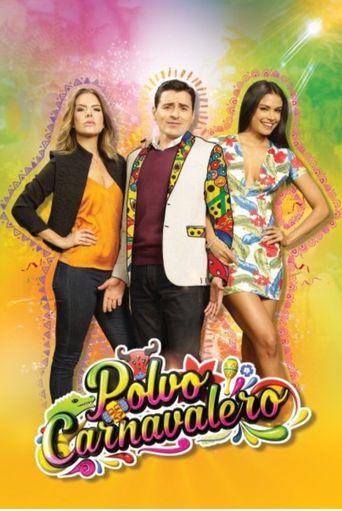 Polvo Carnavalero Poster