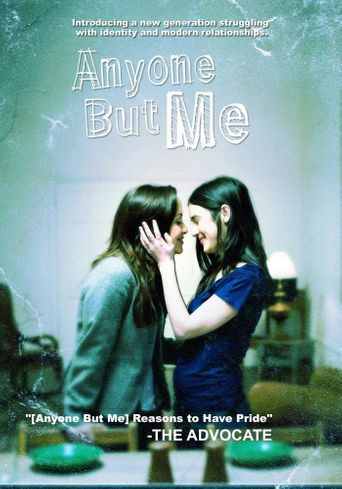 Anyone But Me Poster