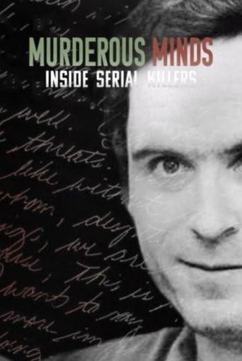 Murderous Minds: Inside Serial Killers Poster