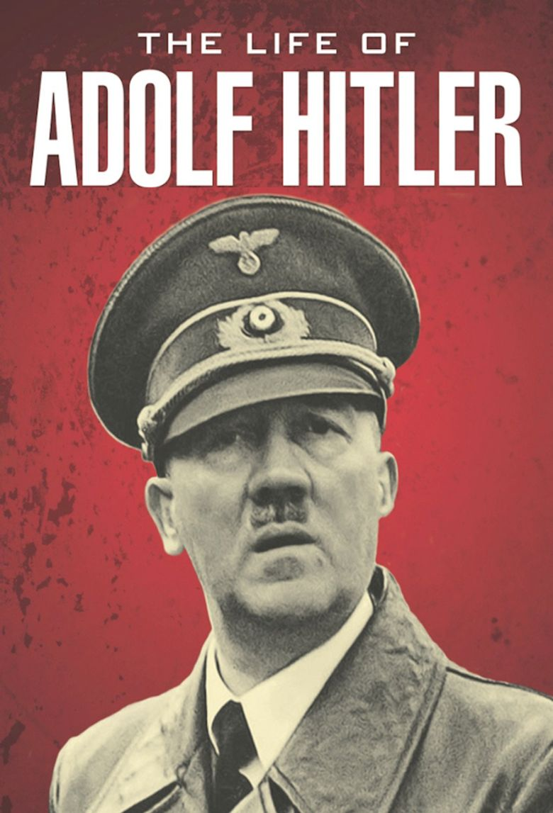 The Life of Adolf Hitler Poster