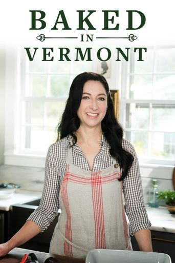 Baked in Vermont Poster