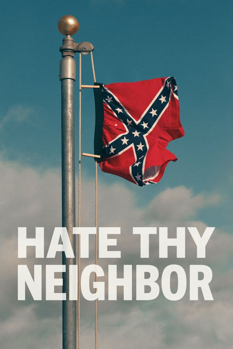 Hate Thy Neighbor Poster