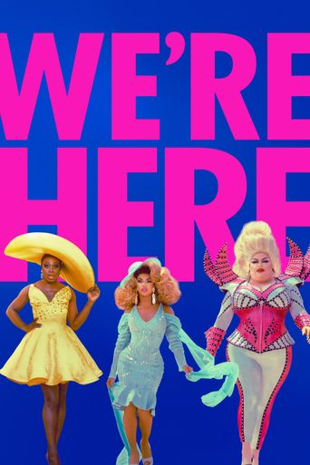 We're Here Poster