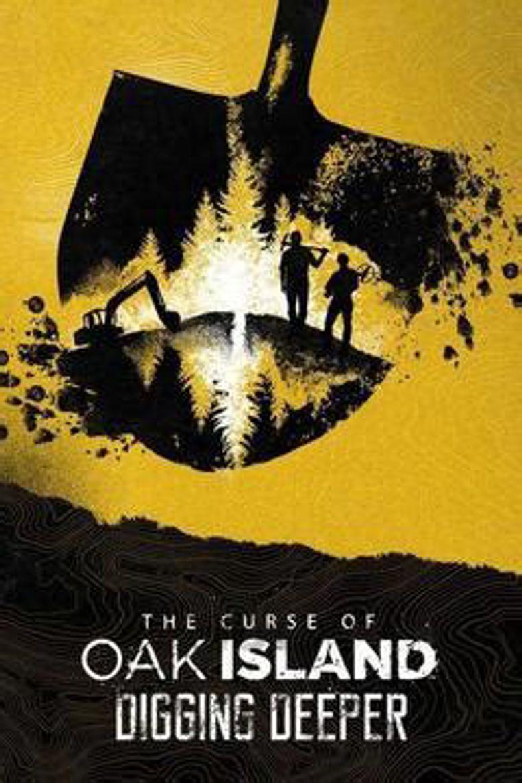 The Curse of Oak Island: Digging Deeper Poster