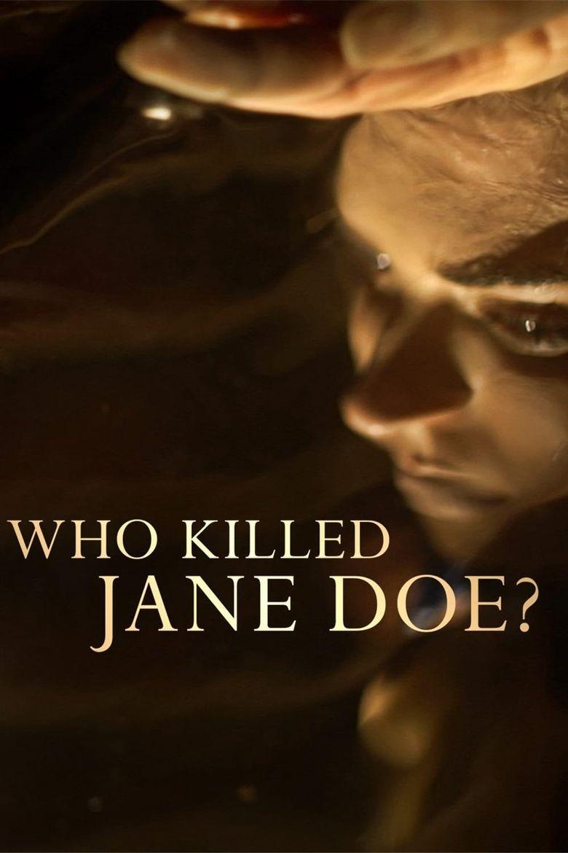 Who Killed Jane Doe? Poster