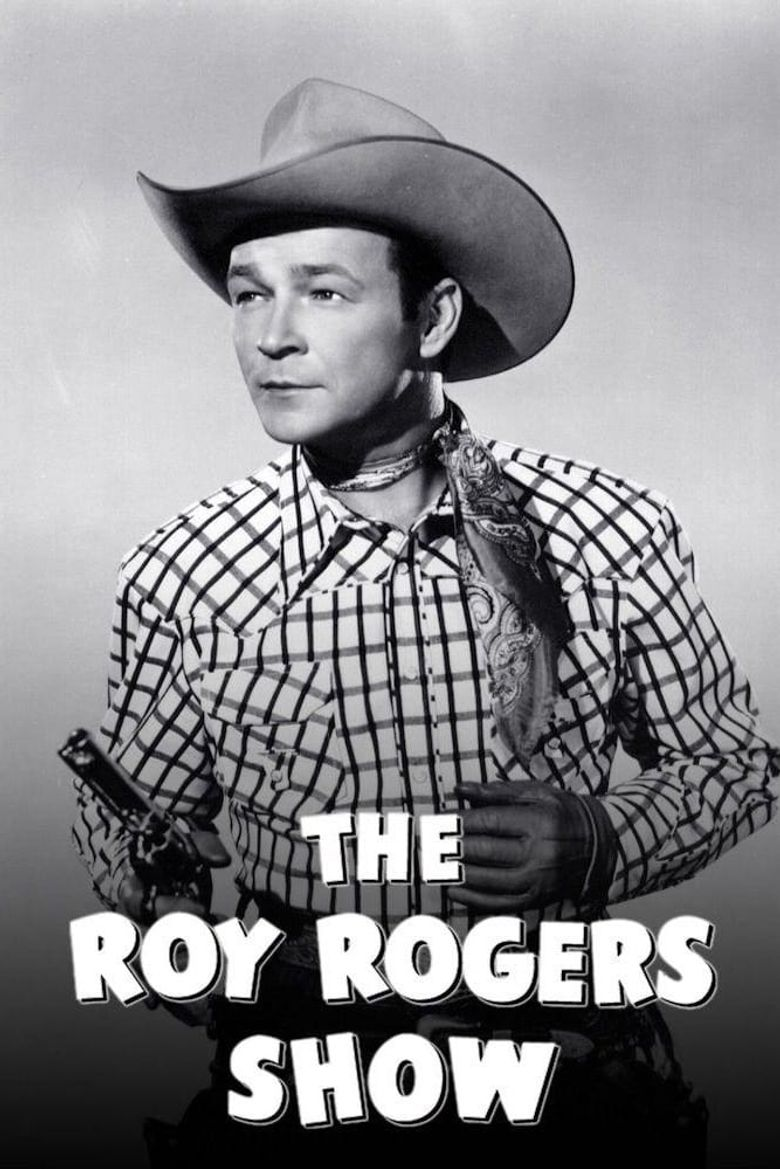 The Roy Rogers Show Poster
