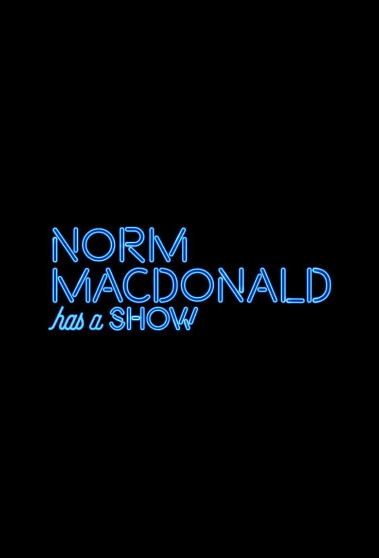 Norm Macdonald Has a Show Poster