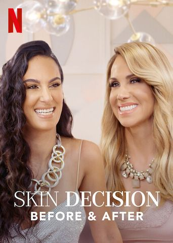 Skin Decision: Before and After Poster