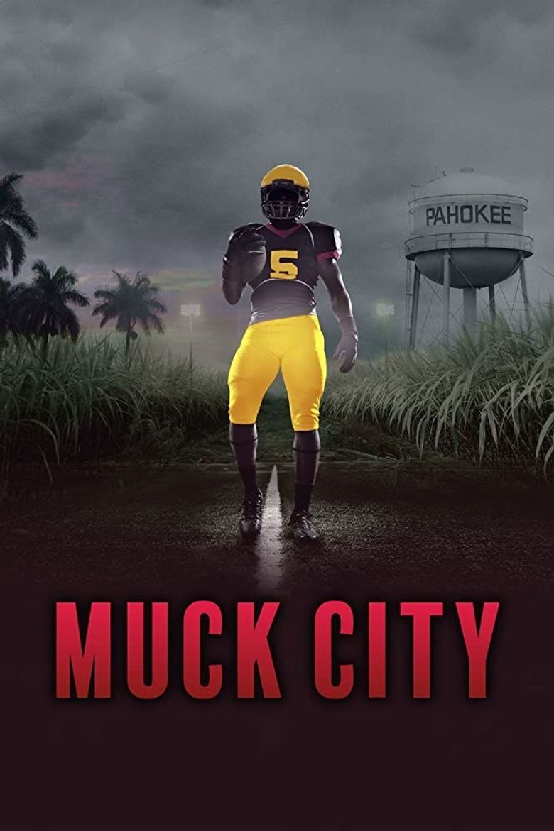 4th and Forever: Muck City Poster