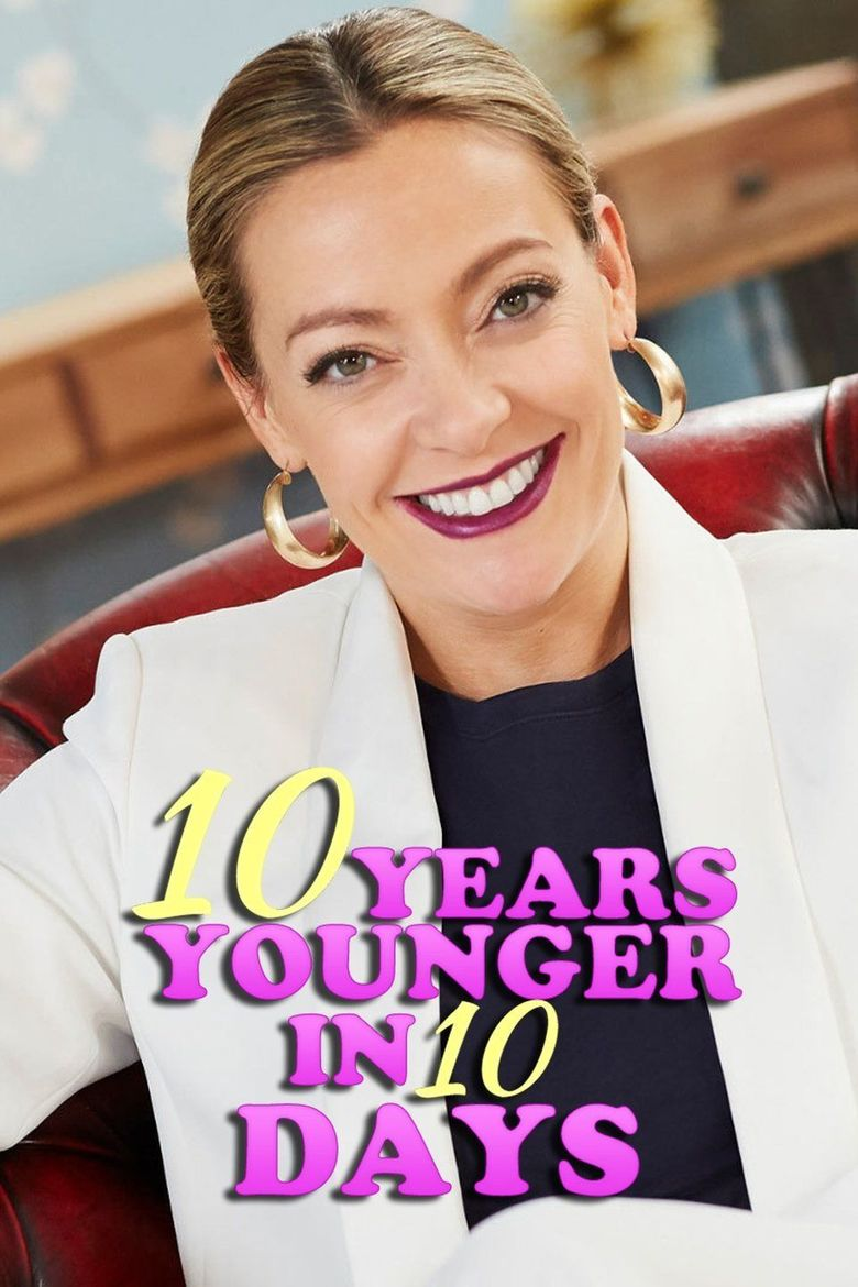 10 Years Younger in 10 Days Poster