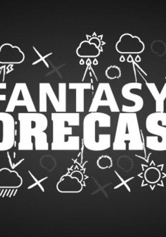 Fantasy Forecast Poster