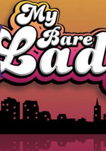 My Bare Lady Poster