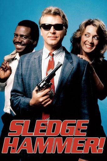 Sledge Hammer! Poster