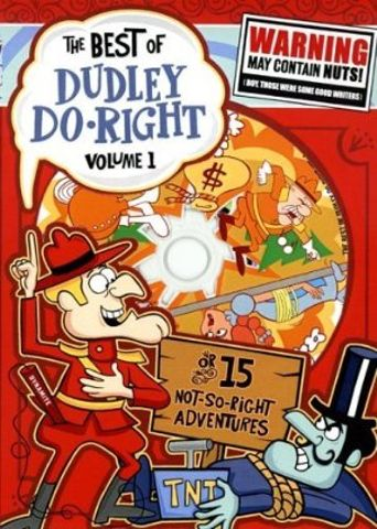 The Dudley Do-Right Show Poster