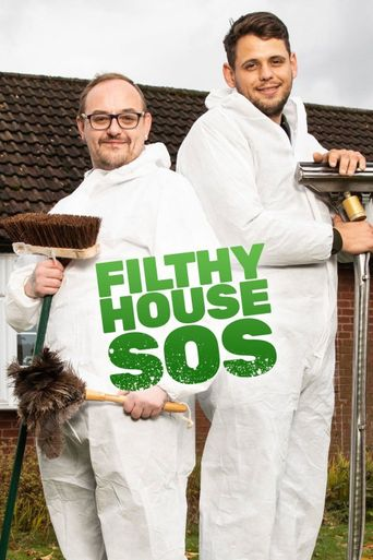 Filthy House SOS Poster