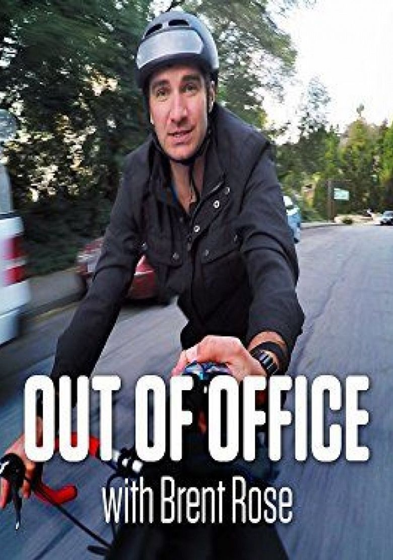 Out of Office with Brent Rose Poster