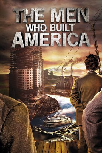 Watch The Men Who Built America