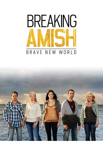 Breaking Amish: Brave New World Poster