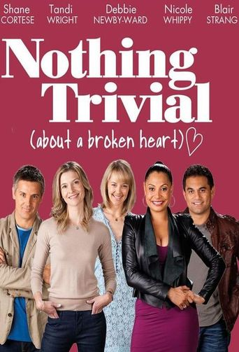Nothing Trivial Poster