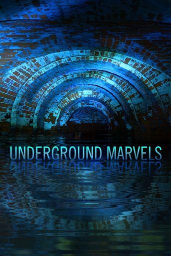 Underground Marvels Poster