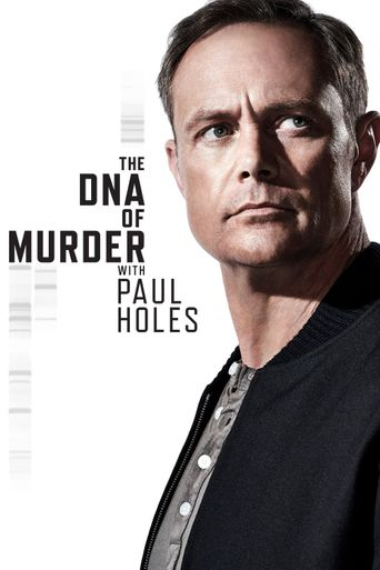 The DNA of Murder with Paul Holes Poster