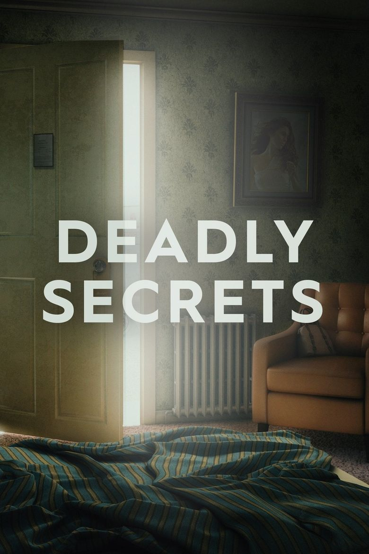 Deadly Secrets Poster