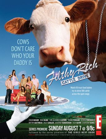 Filthy Rich: Cattle Drive Poster