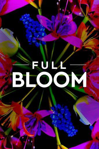 Full Bloom Poster