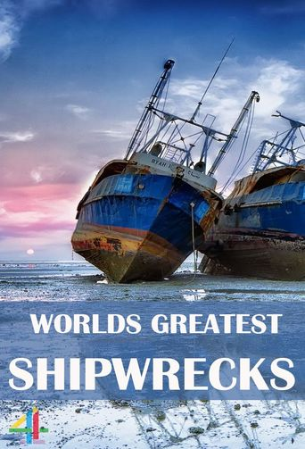 World's Greatest Shipwrecks: History Beneath the Waves Poster