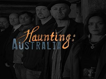 Watch Haunting: Australia