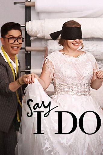 Say I Do Poster