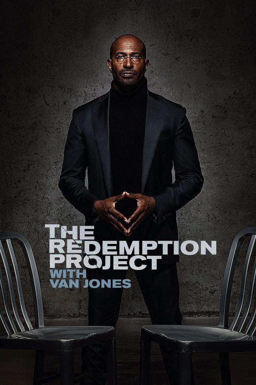 The Redemption Project with Van Jones Poster