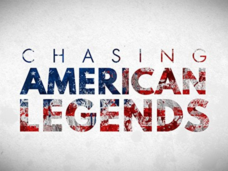 Chasing American Legends Poster