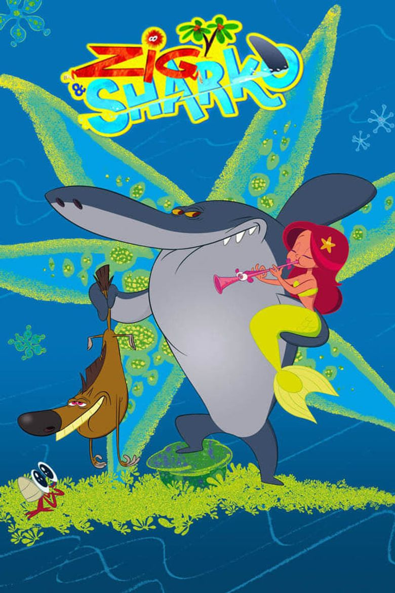Zig and Sharko Poster