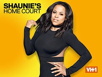Shaunie's Home Court Poster