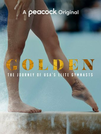 Golden: The Journey of USA's Elite Gymnasts Poster
