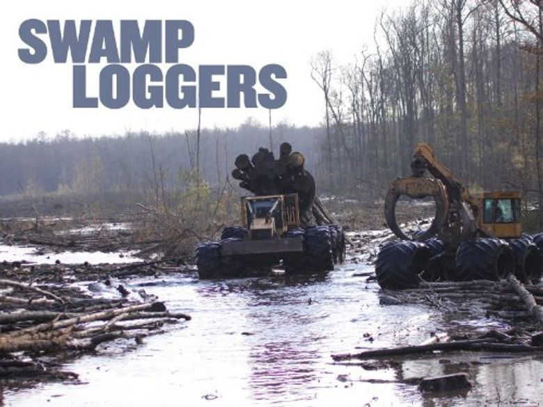 Swamp Loggers Poster