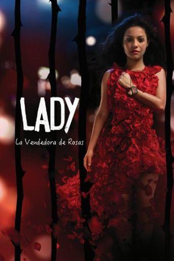 Lady, La Vendedora de Rosas Poster