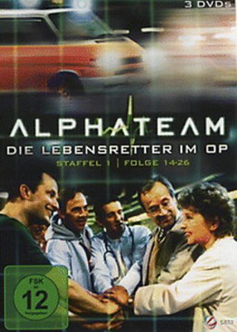 Alphateam – Die Lebensretter im OP Poster