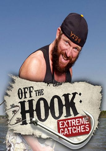 Watch Off the Hook: Extreme Catches
