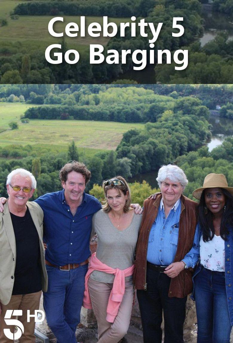 Celebrity 5 Go Barging Poster