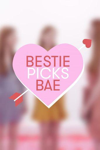 Bestie Picks Bae Poster