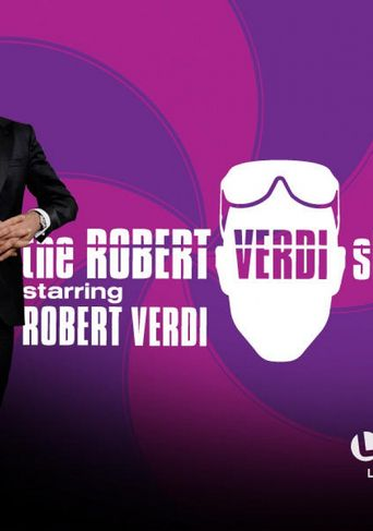 Watch The Robert Verdi Show Starring Robert Verdi