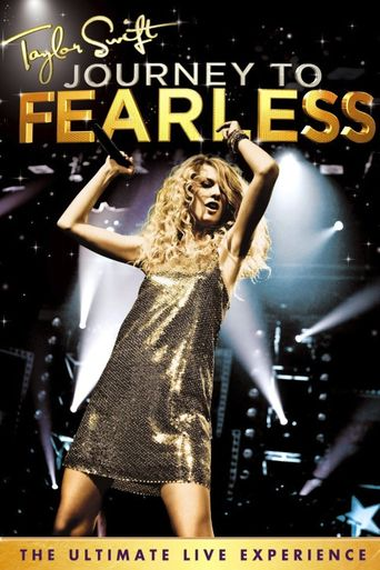 Taylor Swift: Journey to Fearless Poster