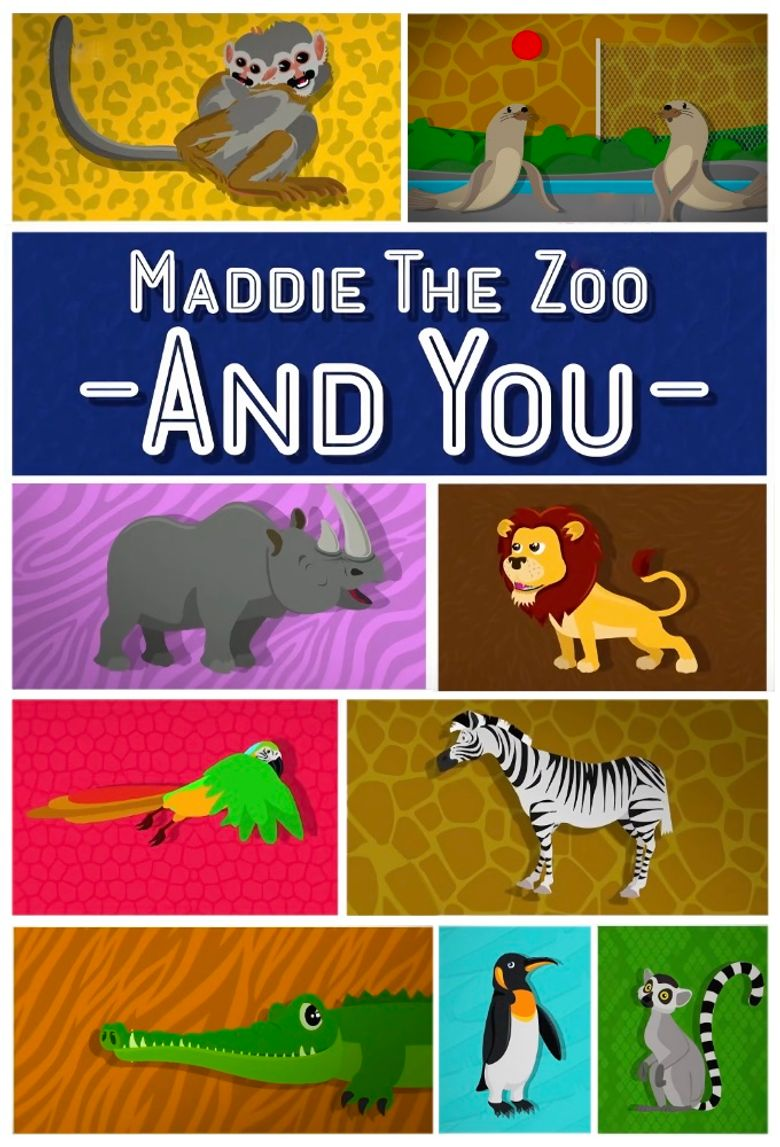 Maddie, the Zoo and You Poster