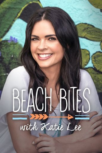 Beach Bites with Katie Lee Poster