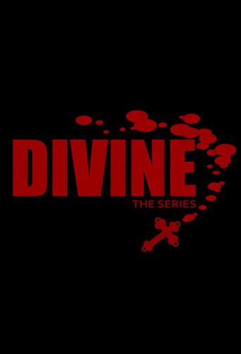 Divine: The Series Poster