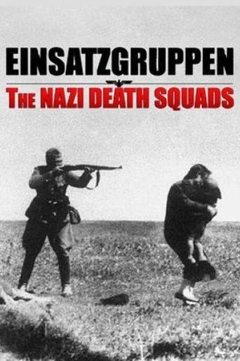 Einsatzgruppen: The Nazi Death Squads Poster