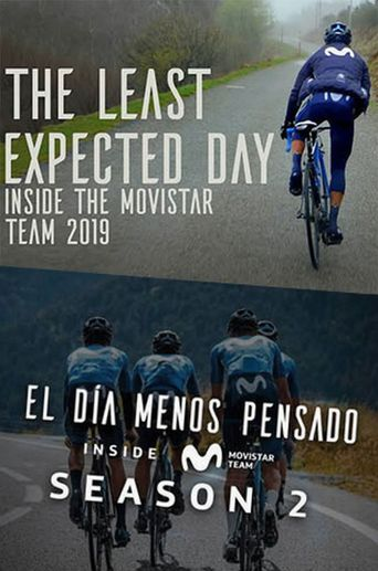 The Least Expected Day: Inside the Movistar Team 2019 Poster