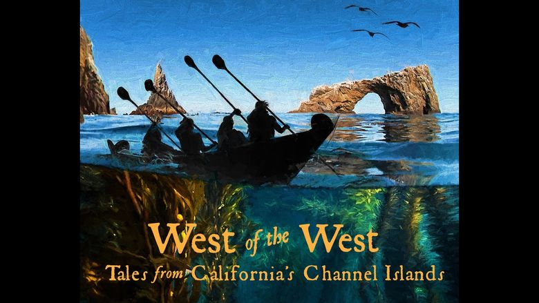 West of the West: Tales From California's Channel Islands Poster